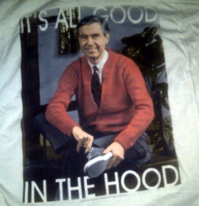 Known mostly for his sweaters during his life, Mr. Rogers has found his way onto many a t-shirt in death. Photo R Anderson