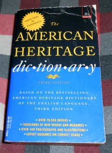 Dictionaries like this one do not include sections limiting words to people who look a certain way and neither should society. Photo R. Anderson