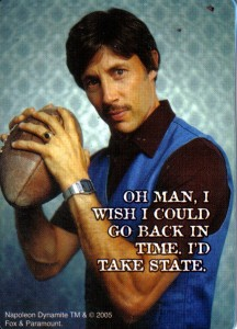Although Uncle Rico was a fictional character it was certainly based on fact as many people seem to feel like he did that they just need a time machine to have that one more shot at state.